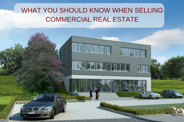 What You Should Know when Selling Commercial Real Estate